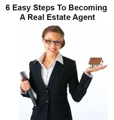 6 Easy Steps To Becoming A Real Estate Agent - Local Records Office