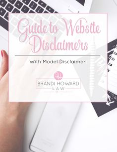 Guide to Website Disclaimers with model Disclaimer for customization