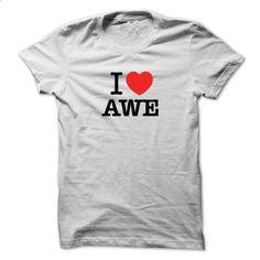I Love AWE - make your own t shirt #teeshirt #clothing
