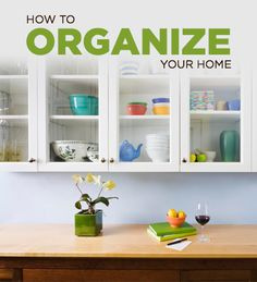 How to Organize and Declutter Your Home