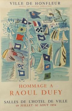 Raoul Dufy. My 1st trip to France I fell in love with Honfleur before I even knew its connection to the impressionists.