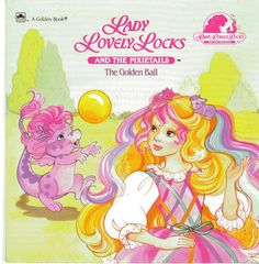 Lady Lovely Locks and the Pixietails, The Golden Ball Childrens Book (A Golden Book) Copyright is from 1987 Book is Overall in Good Shape - Pages look great, Cover shows very minor wear ~ A lovely vintage childrens book with great rainbow appeal ; Cute Cartoon Characters, Cartoon Tv, Lady Lovely Locks, Nostalgia, 90s Cartoons, Kids Zone, 80s Kids, Magical Girl, Childhood Memories