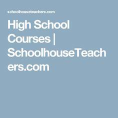 High School Courses | SchoolhouseTeachers.com