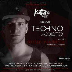 Kulture Club presenta Tecno Addicted con Guille Placencia