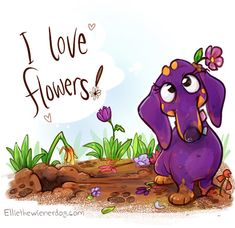 Happy Plant a Flower Day! And tomorrow is let your dog dig it up day! I just love playing in my garden.