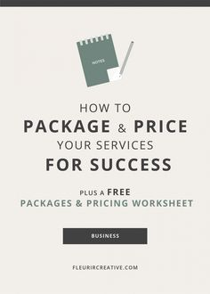 How to Package and Price your Services for Success // Fleurir Creative
