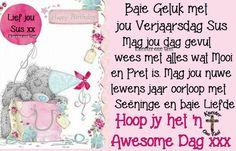 Happy Birthday Frame, Happy Birthday Pictures, Birthday Frames, Happy Birthday Greetings, Birthday Wishes, Afrikaans Language, Tatty Teddy, Birthdays, Quotes