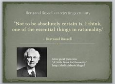 """Bertrand Arthur William Russell, 3rd Earl Russell, OM, FRS (18 May 1872 – 2 February 1970) was a British philosopher, logician, mathematician, historian, and social critic."" - Wikipedia"