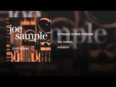 A House Is Not A Home - Joe Sample