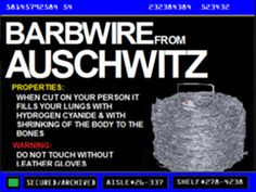 Barbwire From Auschwitz!  Oh, THAT can't be good!