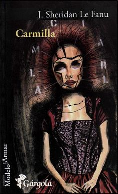 Prisioneras de libros: Carmilla, J. Sheridan Le Fanu