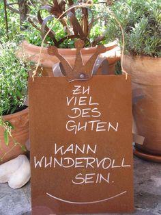 """Edelrost Spruchschild mit Krone """"Zu viel des Guten..."""""""