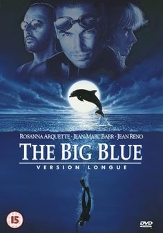 """The Big Blue""(Azul Profundo in Spanish version)"
