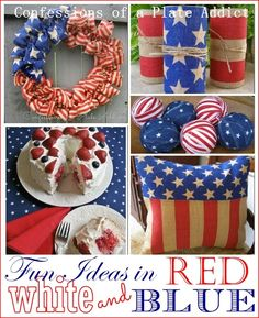 CONFESSIONS OF A PLATE ADDICT Fun Ideas in Red, White and Blue banner