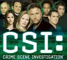 CSI: Crime Scene Investigation!!! A great ensemble of characters who use forsenic science to solve crimes.