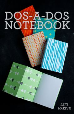 DIY: How to Make a Dos-A-Dos (or Back-to-Back) Notebook. So fun and easy! Even for school age kids.  |  Design Mom