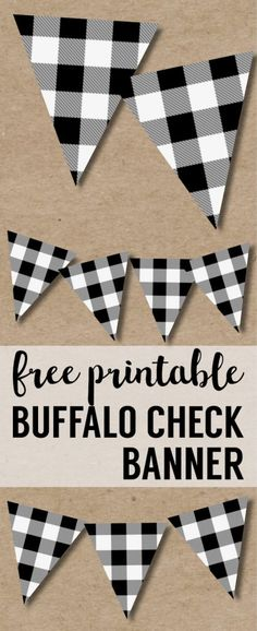 Buffalo Plaid Banner Printable {Lumberjack Party Decor}. Black and White buffalo check banner for a birthday party, baby shower, Christmas, or home decor. #papertraildesign #buffaloplaiddecorations #buffalocheck #birthdayparty