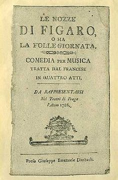 Mozart's Libretto fromThe Marriage of Figaro ~ Prague, 1786