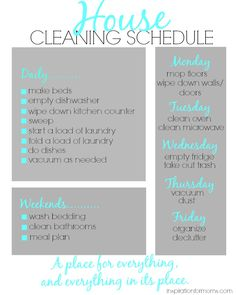 House Cleaning Schedule Don't spend all day cleaning your house! Do what I do and tackle a few things everyday. Print my house cleaning schedule and keep a clean house easily!