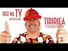 Deu na TV Australiana: Tiririca, o Palhaço Político - EMVB - Emerson M...