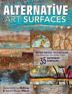Alternative Art Surfaces: Mixed-Media Techniques for Pain...