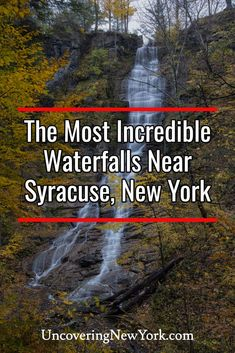There are many incredible waterfalls near Syracuse, New York. In fact, all the ones listed in this article are less than one hour from the city! Chittenango Falls, Green Lake State Park, Skaneateles Lake, Places To Travel, Places To Visit, Waterfall Features, Autumn Park, County Park, Travel Reviews