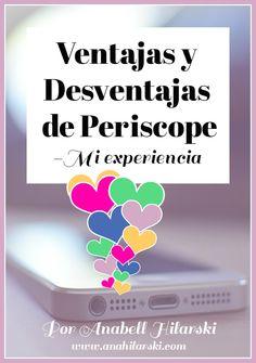 Ventajas y Desventajas de Periscope -Mi experiencia Hoy les hablo de mi experiencia utilizando la aplicación Periscope. Hay muchas cosas interesante que puedes descubrir. #marketing #periscope #redessociales