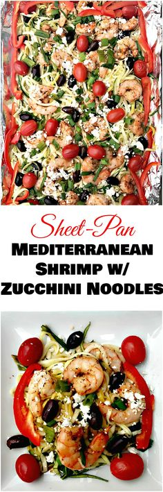 Sheet-Pan Mediterranean Shrimp with Zucchini Noodles is a quick and easy, low-carb, high protein shrimp dish with spiralized zucchini noodles.