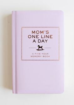 for a new mom: $16.99 Mom's One Line A Day Memory Book at shopruche.com