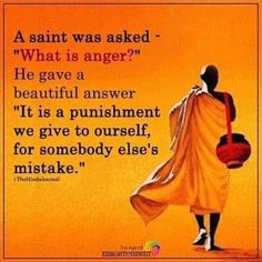 What is anger? quotes life life lessons spiritual quotes life quotes and sayings inspiring life quotes Anger Quotes, Wise Quotes, Quotable Quotes, Great Quotes, Words Quotes, Sayings, Zen Quotes, Lesson Quotes, Buddha Quotes Inspirational