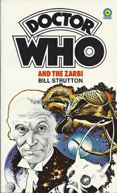 Doctor Who Paperback, Doctor Who and the Zarbi by Bill Strutton, Number 73 in the Doctor Who Library, A Target Book, Reprinted 1984.