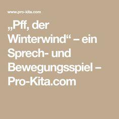 """""""Pff, der Winterwind"""" – ein Sprech- und Bewegungsspiel – Pro-Kita.com"""