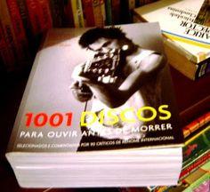 Devaneios: 1001 discos para ouvir antes de morrer