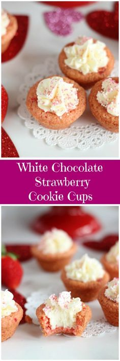 Simple strawberry cake mix cookie cups are filled with from-scratch fluffy white chocolate buttercream!