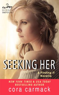 In Review: Seeking Her (Losing It #3.5) by Cora Carmack
