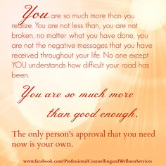 You are so much more than good enough <3