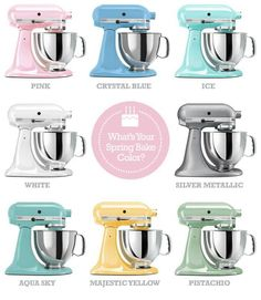 KitchenAid Mixer Spring Bake Colors!  They come in so many cool colors now!  I want one of the big ones with ALL the attachments.