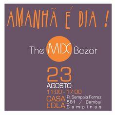 Forward >>> sábado #themixbazar #casalola #campinas