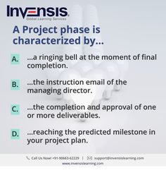 A Project phase is characterized by... Looking to build your CAPM knowledge? Please visit www.invensislearning.com for more information on our upcoming CAPM courses in Copenhagen and around the world. Get 10% discount on an upcoming training program within 3 months of attending our course. #CAPMExam #CAPM #CAPMTraining #CAPMQuestion #CAPMCertification #CAPMCopenhagen #CAPMDenmark