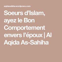 Soeurs d'Islam, ayez le Bon Comportement envers l'époux | Al Aqida As-Sahiha