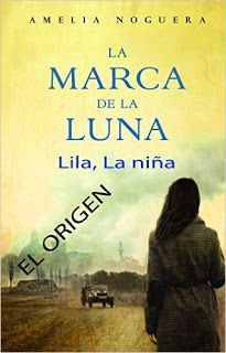 The World of the duky: Reseña: La marca de la luna. Lila, la niña. El ori...