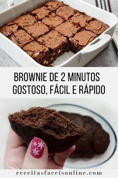 Brownie de 2 minutos – gostoso, fácil e rápido! Clique no pin e confira a receita completa, é uma delícia! #receita #Brownie
