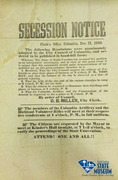 "On Dec. 21, 1860 South Carolina was celebrating the end of the Union. This notice informed citizens that South Carolina was an ""independent sovereignty"" and encouraged people to close their businesses early and generally rejoice. Bells were rung for an hour and everyone was ordered to light their houses that evening. From the collection of the State Museum."