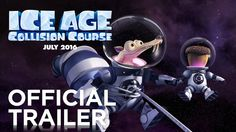 Ice Age: Collision Course | Official Trailer | In theaters July 22, 2016