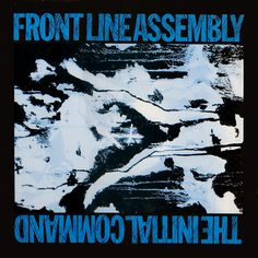 Front Line Assembly - The Initial Command album cover