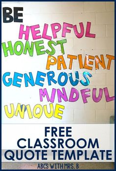 I have a pretty ugly wall in my classroom that was bare and needed some bright colors and decoration. I decided to put up some positive words to build character in place of a quote. It also encourages some growth mindset for students. You can grab the letter templates for free on my blog!