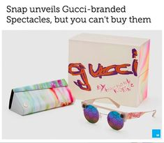 Snap unveils Gucci-branded Spectacles, but you can't buy them