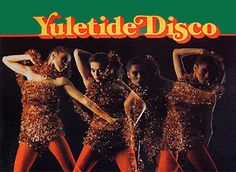 We've never heard of yuletide disco, but if it's better than deep-house we're in...