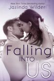 FALLING INTO US. Teenage romance at its finest. Another book from Jasinda Wilder. I fell in love more to this book than the first one of the series - Falling Into You :) Romance Authors, Romance Books, Wilder Book, Thing 1, I Love Reading, Lectures, So Little Time, Great Books, Bestselling Author