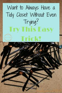 Having trouble keeping your closet neat and organized? The answer is easier than…